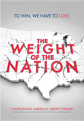 WEIGHT OF THE NATION BY KINDLE,KEVIN (DVD)
